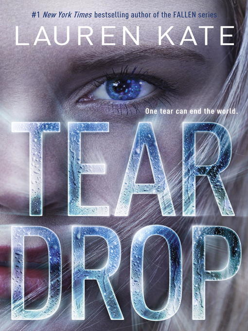 Title details for Teardrop by Lauren Kate - Wait list