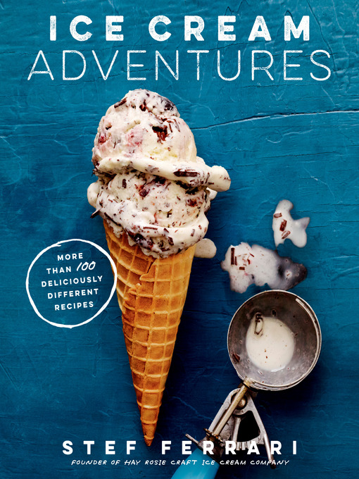Title details for Ice Cream Adventures by Stef Ferrari - Available