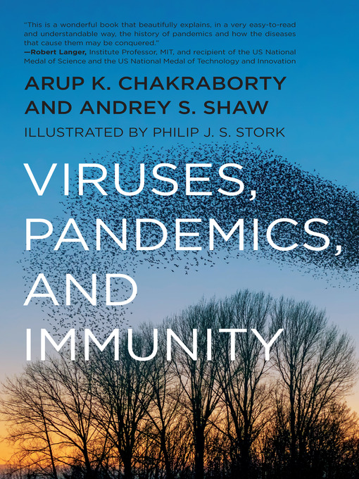 Title details for Viruses, Pandemics, and Immunity by Arup K. Chakraborty - Wait list
