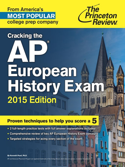 Title details for Cracking the AP European History Exam, 2015 Edition by Princeton Review - Available