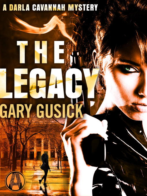 Title details for The Legacy by Gary Gusick - Wait list