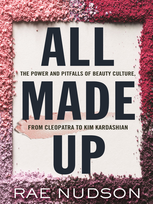Title details for All Made Up by Rae Nudson - Available