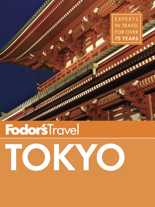 Title details for Fodor's Tokyo by Fodor's Travel Guides - Available