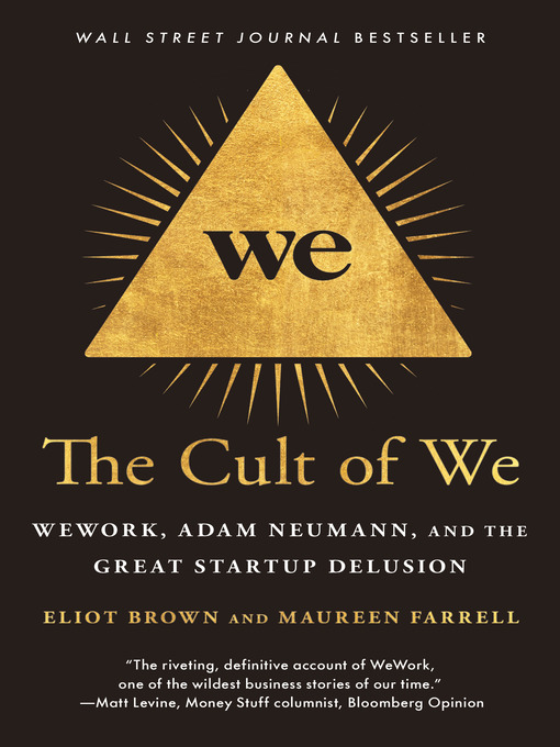 Title details for The Cult of We by Eliot Brown - Available