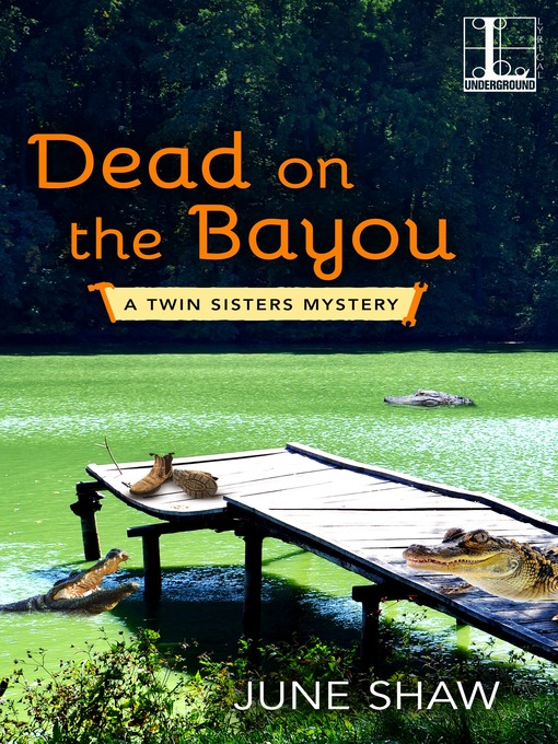 Title details for Dead on the Bayou by June Shaw - Wait list