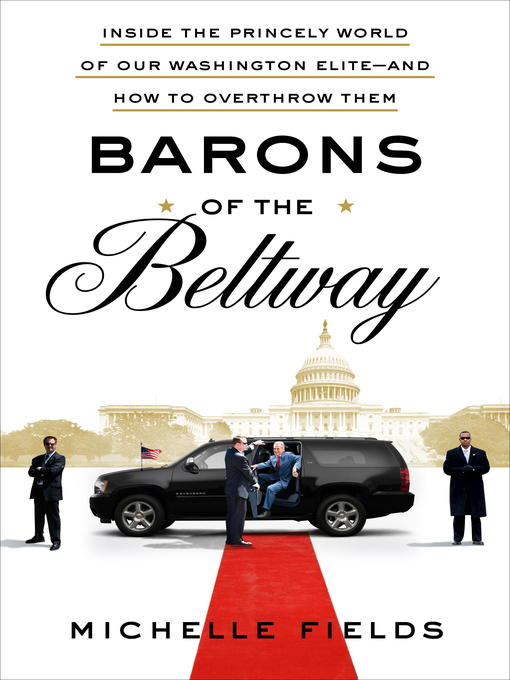 Title details for Barons of the Beltway by Michelle Fields - Available