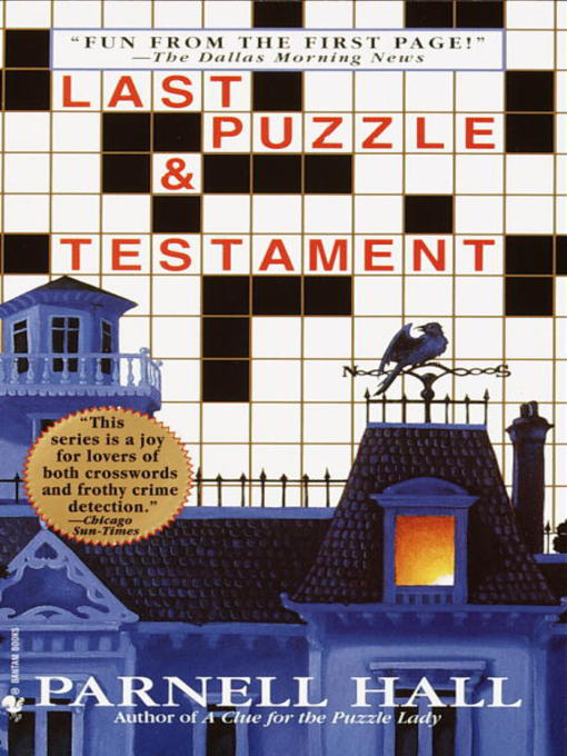 Title details for Last Puzzle & Testament by Parnell Hall - Wait list