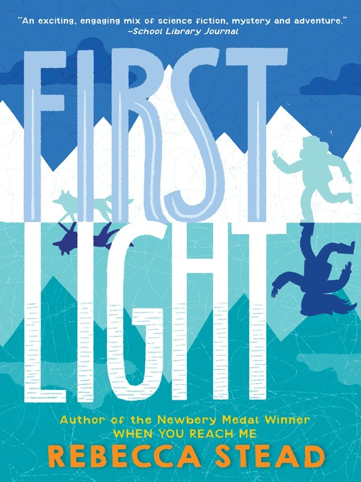 Title details for First Light by Rebecca Stead - Available