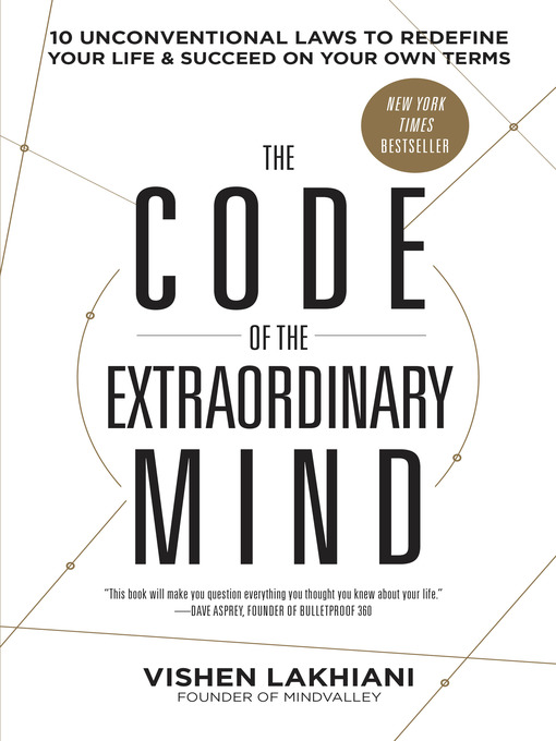 Title details for The Code of the Extraordinary Mind by Vishen Lakhiani - Available