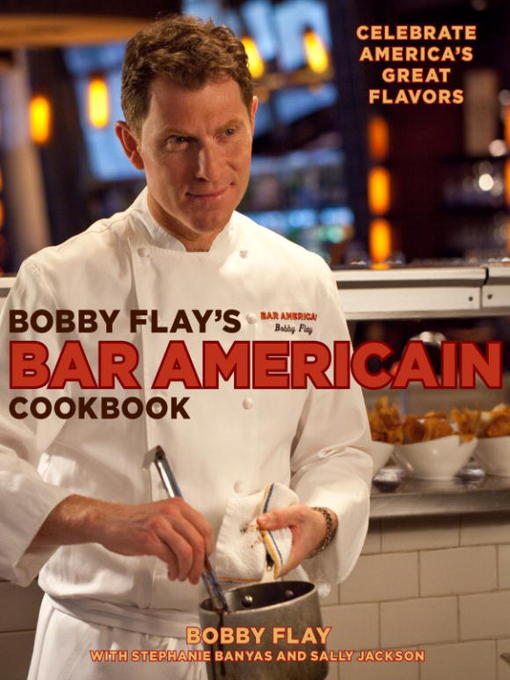 Title details for Bobby Flay's Bar Americain Cookbook by Bobby Flay - Wait list