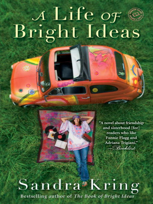 Title details for A Life of Bright Ideas by Sandra Kring - Available