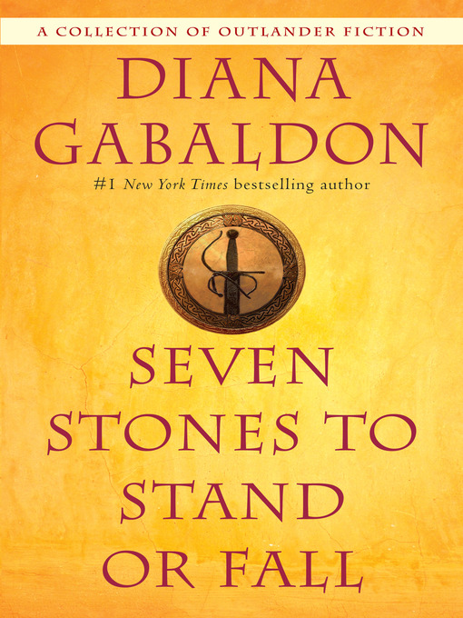 Title details for Seven Stones to Stand or Fall by Diana Gabaldon - Wait list
