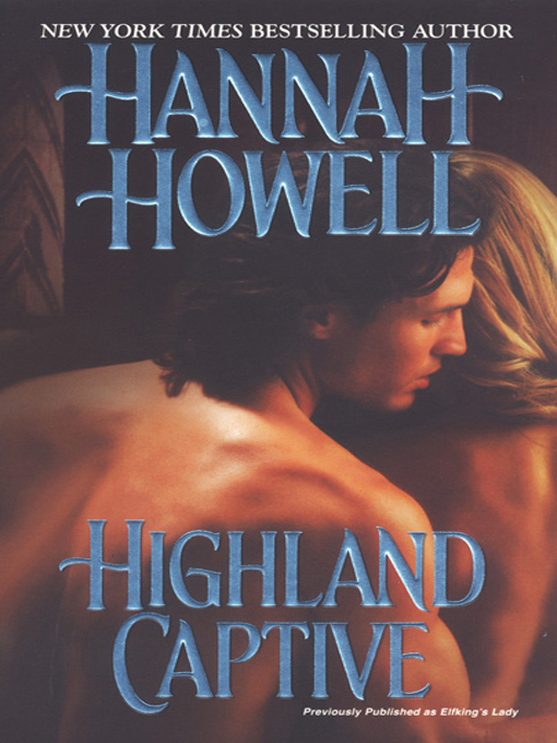 Title details for Highland Captive by Hannah Howell - Available