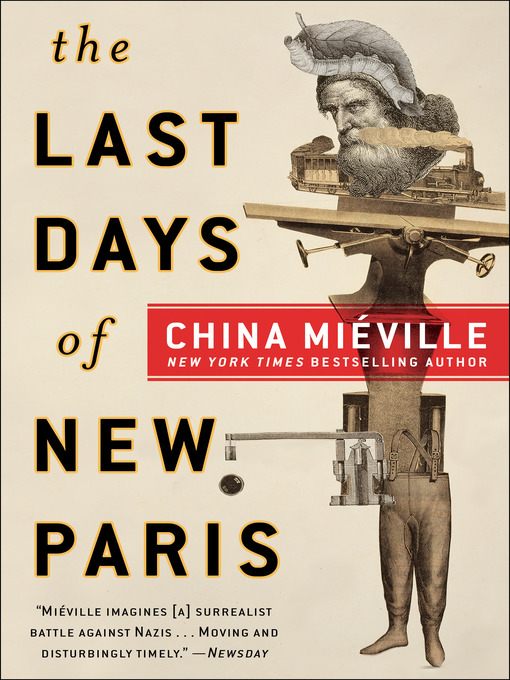 Title details for The Last Days of New Paris by China Miéville - Available