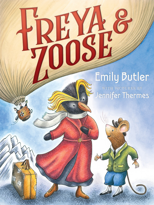Title details for Freya & Zoose by Emily Butler - Available