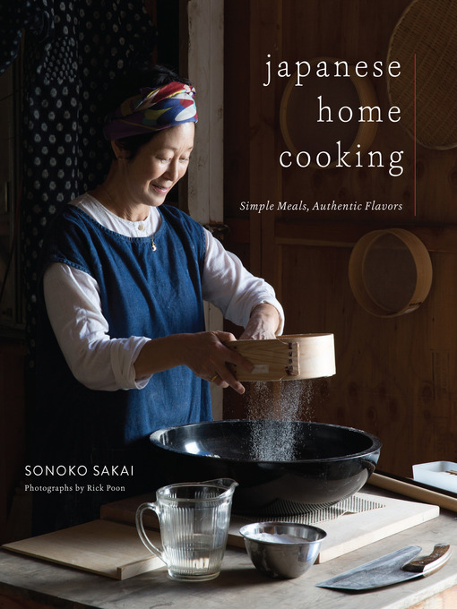 Title details for Japanese Home Cooking by Sonoko Sakai - Available
