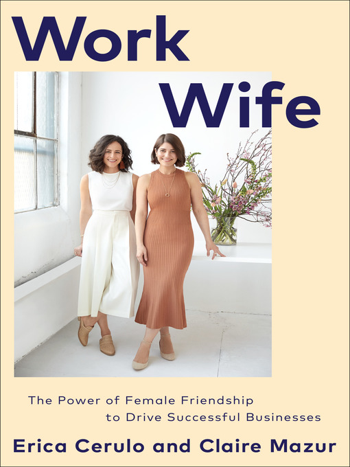 Title details for Work Wife by Erica Cerulo - Wait list
