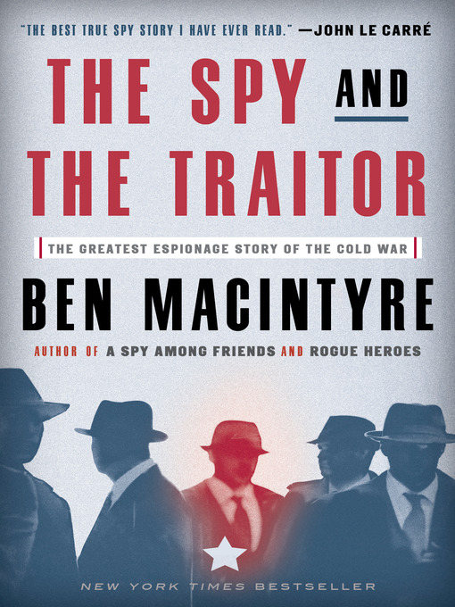 Cover image for book: The Spy and the Traitor
