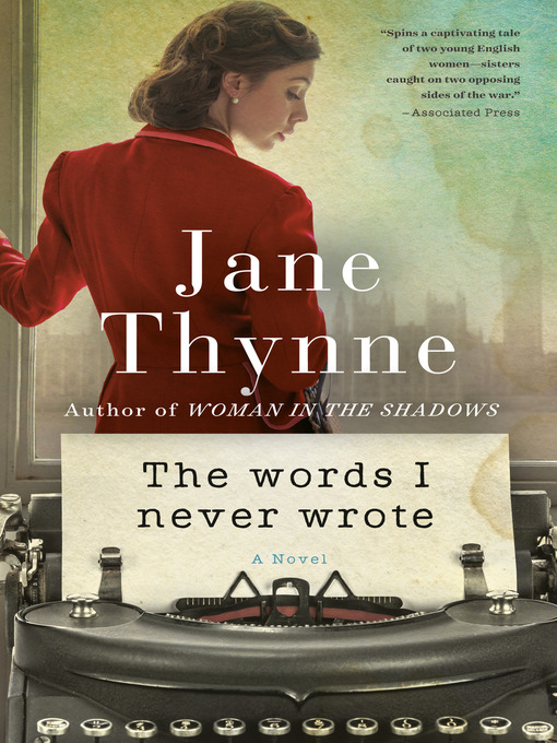 Title details for The Words I Never Wrote by Jane Thynne - Available
