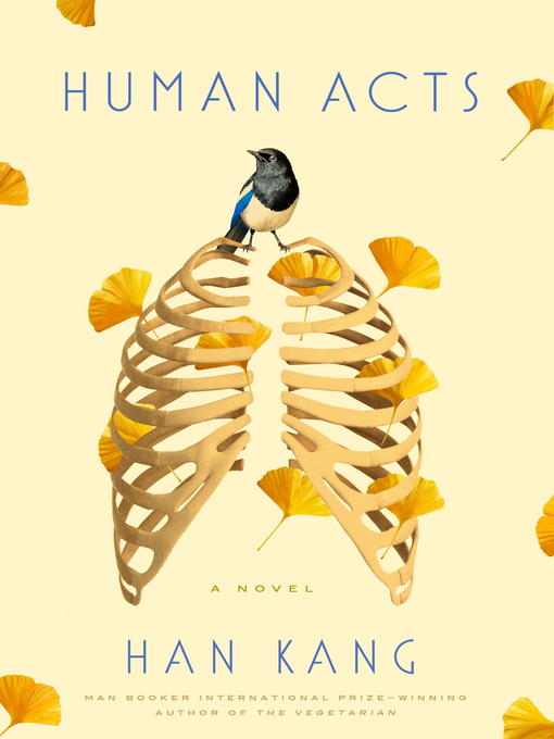 Title details for Human Acts by Han Kang - Available