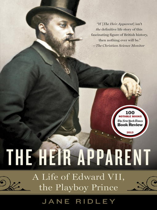 Title details for The Heir Apparent by Jane Ridley - Available