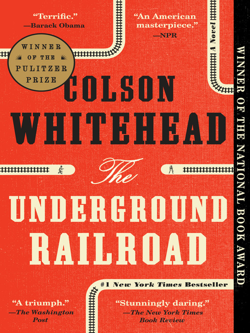 Title details for The Underground Railroad by Colson Whitehead - Wait list