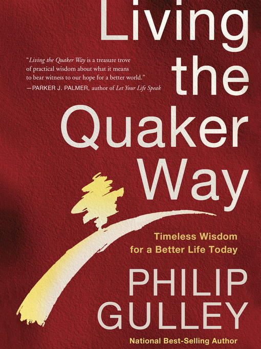 Title details for Living the Quaker Way by Philip Gulley - Wait list