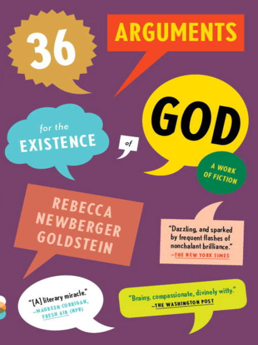 Title details for 36 Arguments for the Existence of God by Rebecca Goldstein - Available