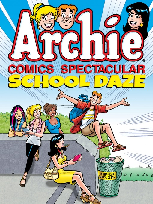 Title details for Archie Comics Spectacular: School Daze by Archie Superstars - Wait list