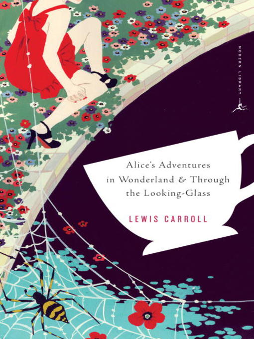 Title details for Alice's Adventures in Wonderland & Through the Looking-Glass by Lewis Carroll - Available