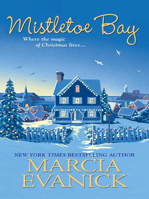 Title details for Mistletoe Bay by Marcia Evanick - Wait list