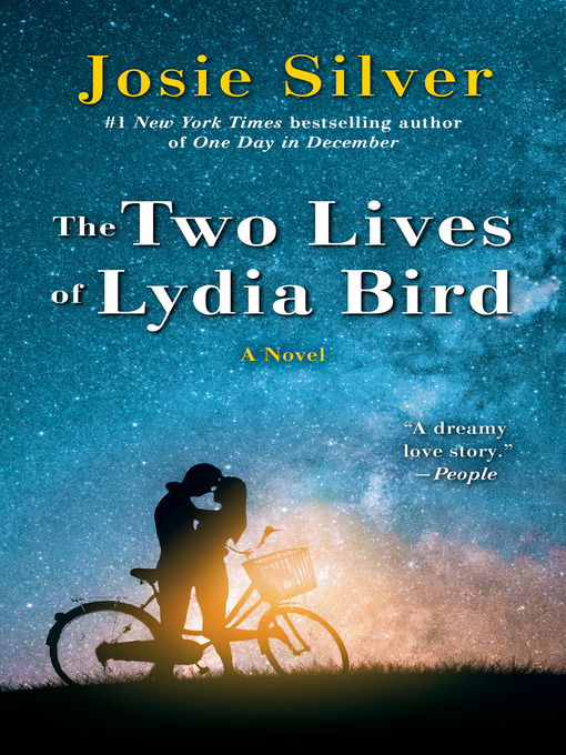 Title details for The Two Lives of Lydia Bird by Josie Silver - Available