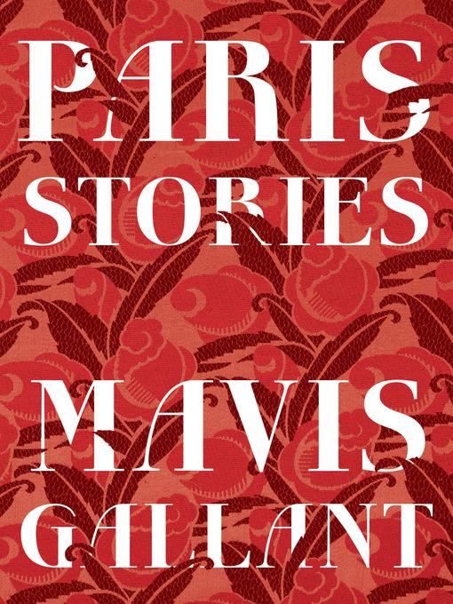 Title details for Paris Stories by Mavis Gallant - Available
