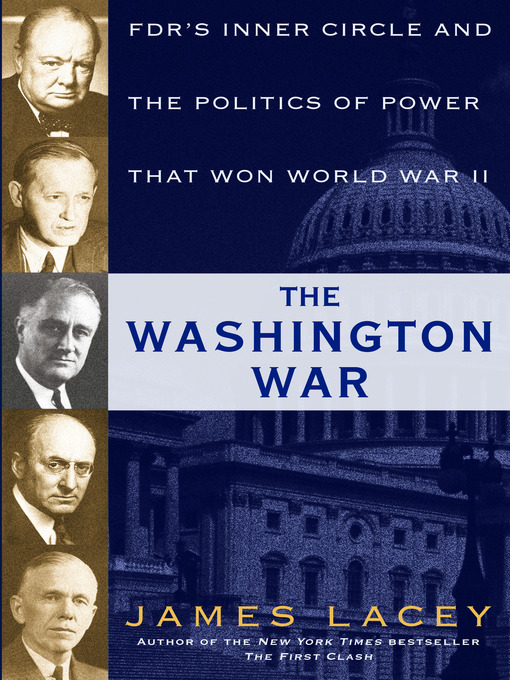 Title details for The Washington War by James Lacey - Available