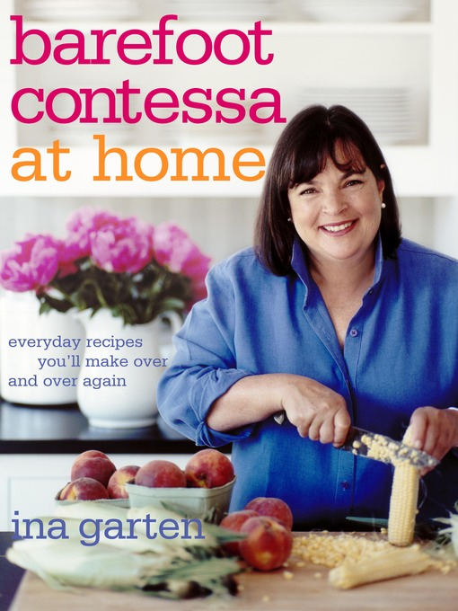 Title details for Barefoot Contessa at Home by Ina Garten - Available
