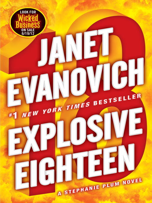 Title details for Explosive Eighteen by Janet Evanovich - Available