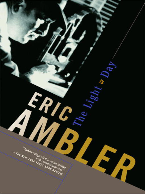 Title details for The Light of Day by Eric Ambler - Wait list