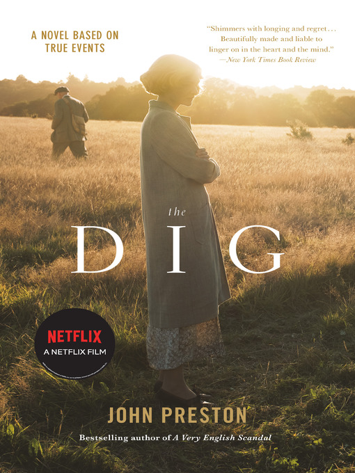 Title details for The Dig by John Preston - Available