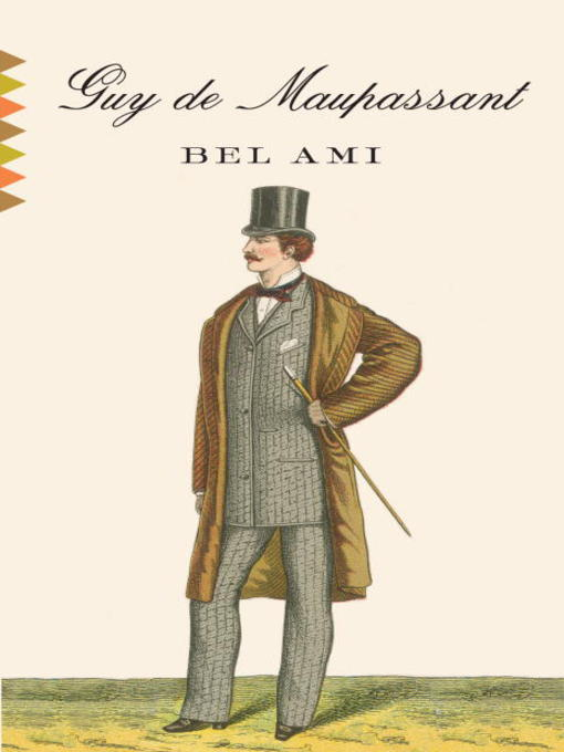 Title details for Bel Ami by Guy de Maupassant - Available