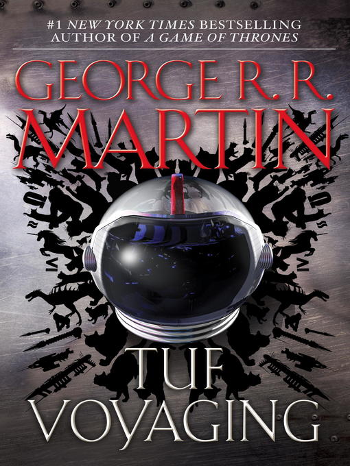 Title details for Tuf Voyaging by George R. R. Martin - Available
