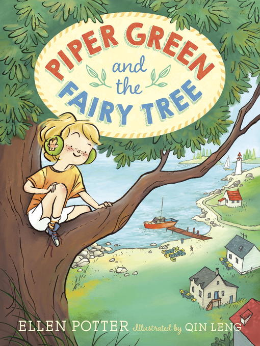 Title details for Piper Green and the Fairy Tree by Ellen Potter - Available