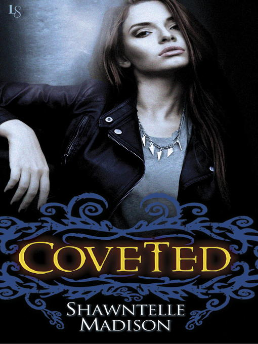 Title details for Coveted by Shawntelle Madison - Available