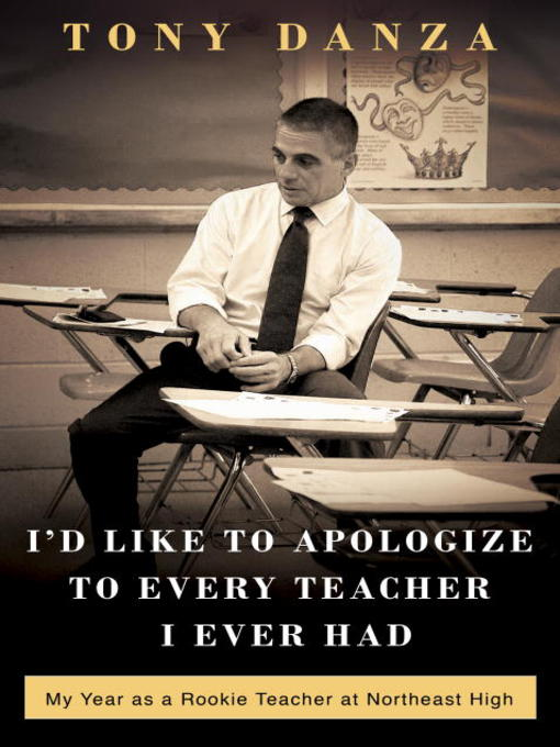 Title details for I'd Like to Apologize to Every Teacher I Ever Had by Tony Danza - Available