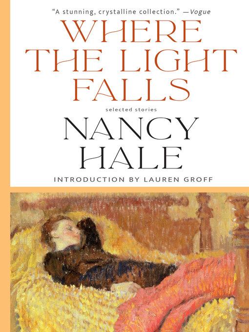 Title details for Where the Light Falls by Nancy Hale - Wait list