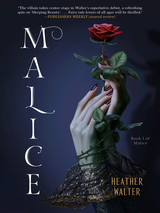 Title details for Malice by Heather Walter - Wait list