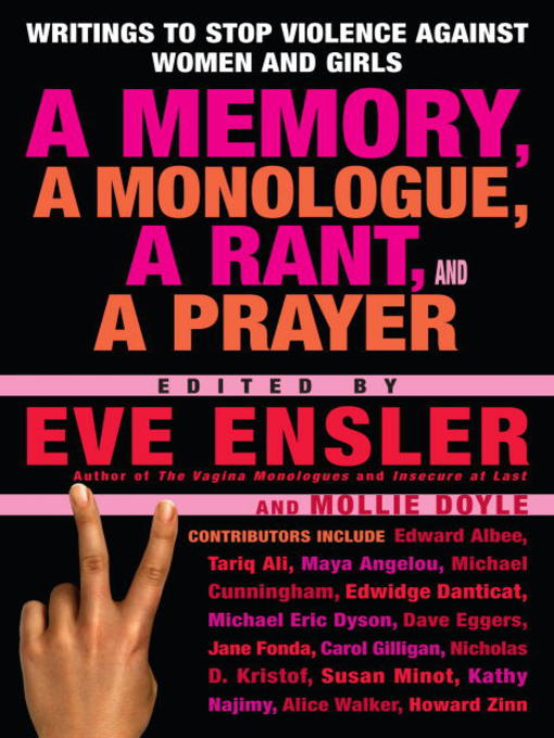 Title details for A Memory, a Monologue, a Rant, and a Prayer by Eve Ensler - Available