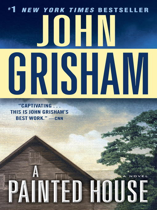 Title details for A Painted House by John Grisham - Available