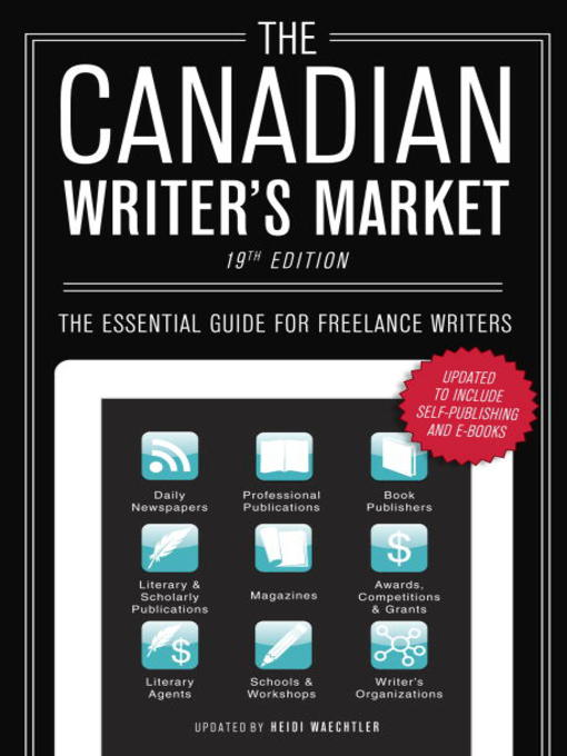 Title details for The Canadian Writer's Market by Heidi Waechtler - Available