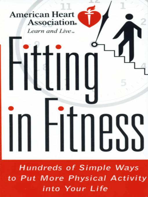 Title details for American Heart Association Fitting in Fitness by American Heart Association - Available