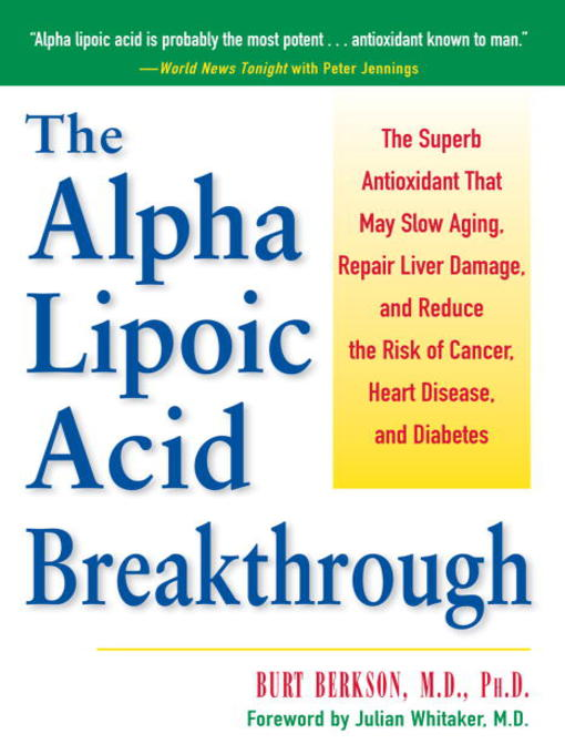 Title details for The Alpha Lipoic Acid Breakthrough by Burt Berkson - Available